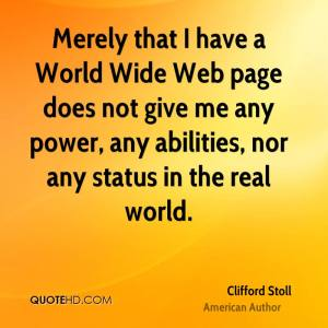 clifford-stoll-merely-that-i-have-a-world-wide-web-page-does-not-give